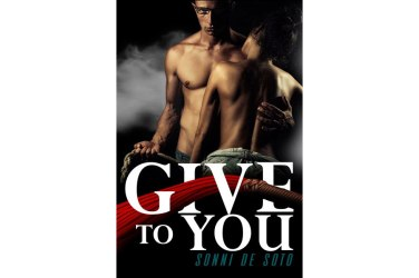 Give to You - Sonni De Soto