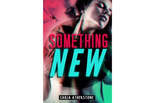 Something New - Carla Atherstone